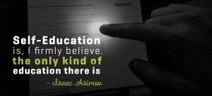 Self Education quote Isaac Asimov, Hustle, Grinding, Graphic Design