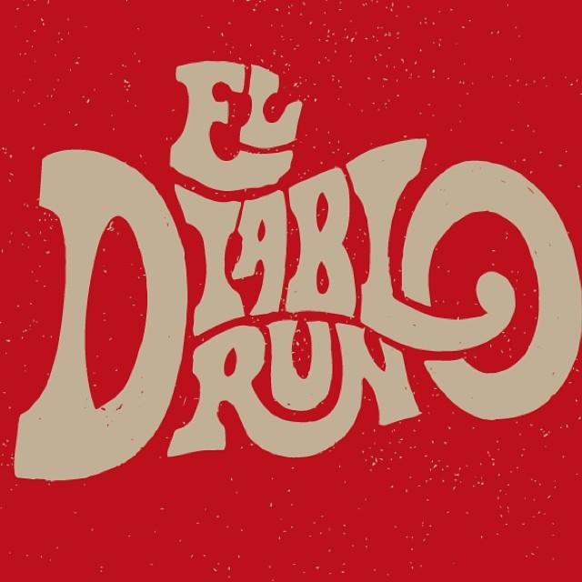El Diablo Run- A different style of hand-lettering