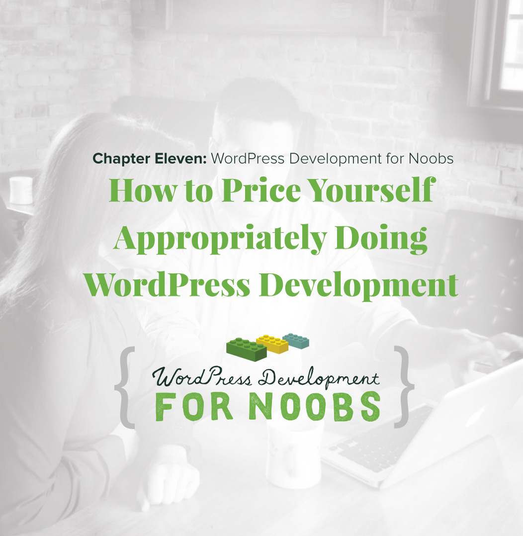 How to Price Yourself Appropriately – WordPress Development