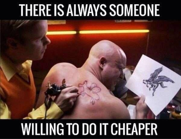 There is always willing to do it Cheaper